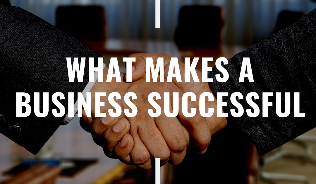 What makes a business successful