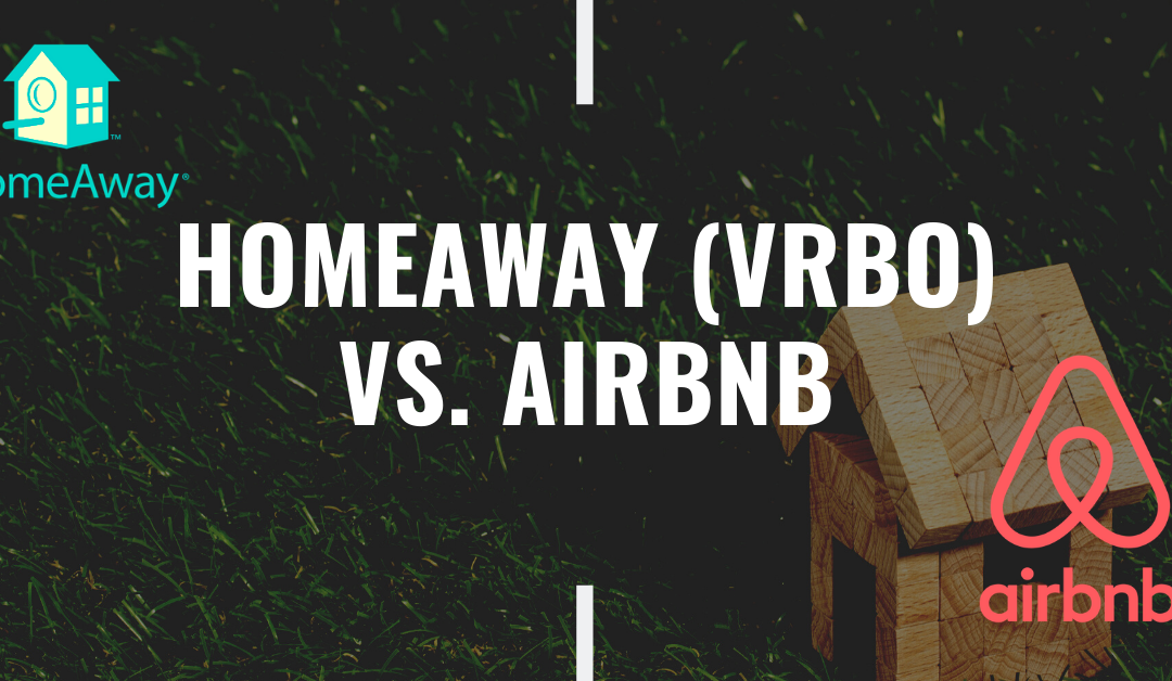 Homeaway (VRBO) vs. AirBnB – Costs to Owners