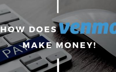 How Does Venmo Make Money?