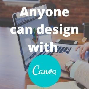 Anyone can design with canva